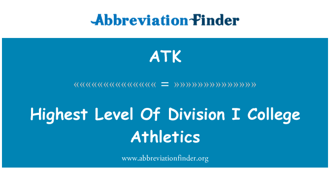 ATK: Tahap tertinggi bahagian saya Olahraga Kolej