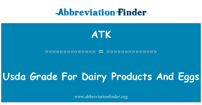 ATK: Gred USDA bagi produk tenusu dan telur