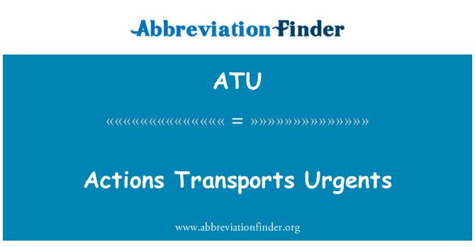 ATU: Actions Transports Urgents