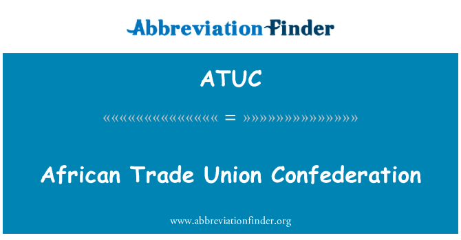 ATUC: Confederación Sindical Africana