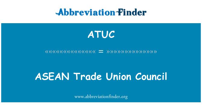 ATUC: Consejo Sindical de la ASEAN