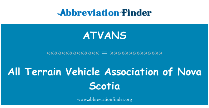 ATVANS: All Terrain Vehicle Association of Nova Scotia