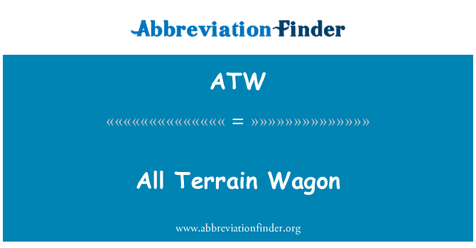 ATW: All Terrain Wagon