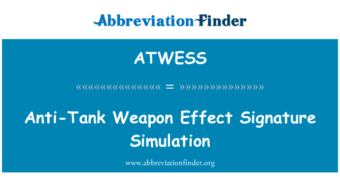 ATWESS: Anti-Tank Weapon Effect Signature Simulation
