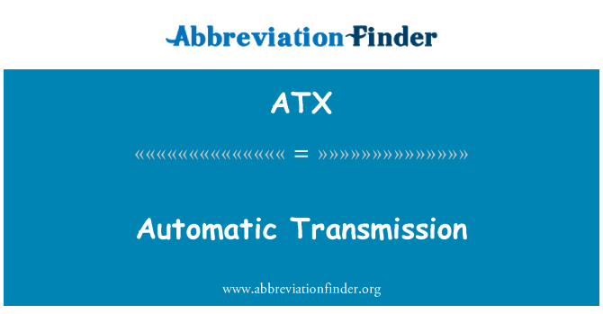 ATX: Automatic Transmission