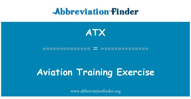 ATX: Aviation Training Exercise