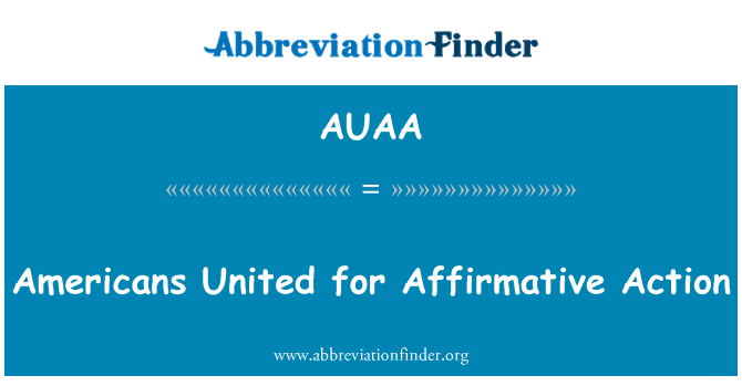 AUAA: Americans United for Affirmative Action