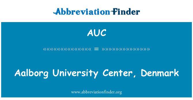 AUC: Aalborg University Center, Denmark