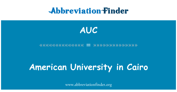 AUC: American University in Cairo