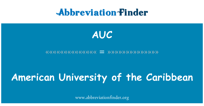 AUC: American University of the Caribbean