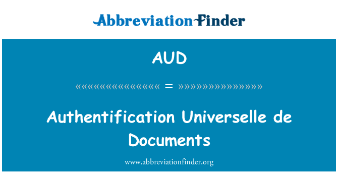 AUD: Authentification Universelle de Documents
