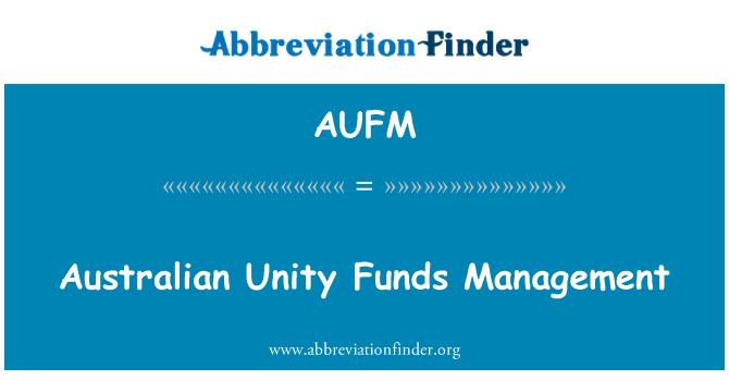 AUFM: Australian Unity Funds Management