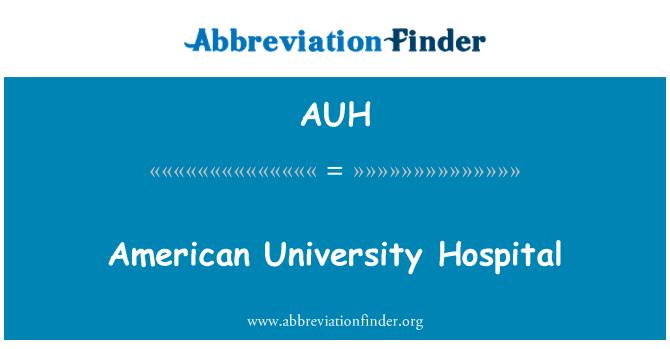 AUH: American University Hospital