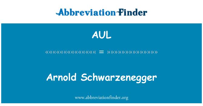 AUL: Arnold Schwarzenegger