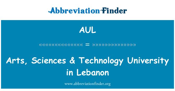 AUL: Kunstide, Teaduste- & noloogia Liibanonis
