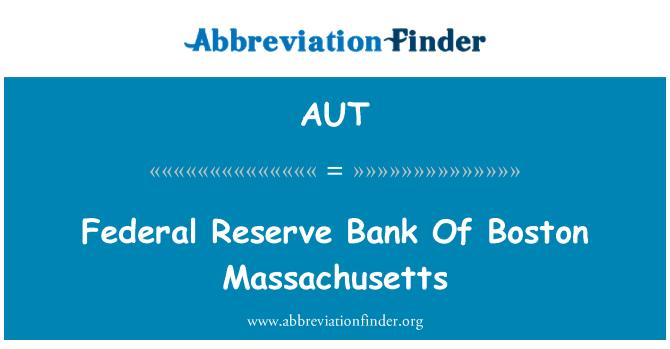 AUT: Persekutuan Reserve Bank Of Boston Massachusetts