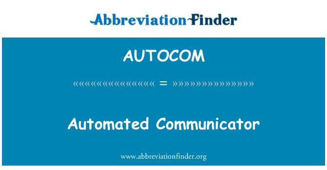 AUTOCOM: Otomatik Communicator