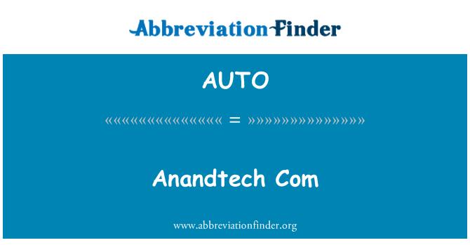 AUTO: Anandtech Com
