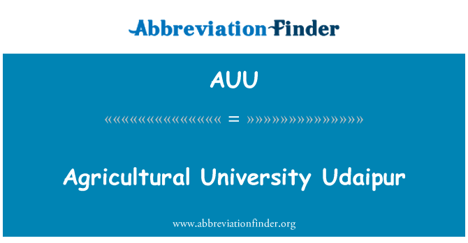 AUU: Agricultural University Udaipur