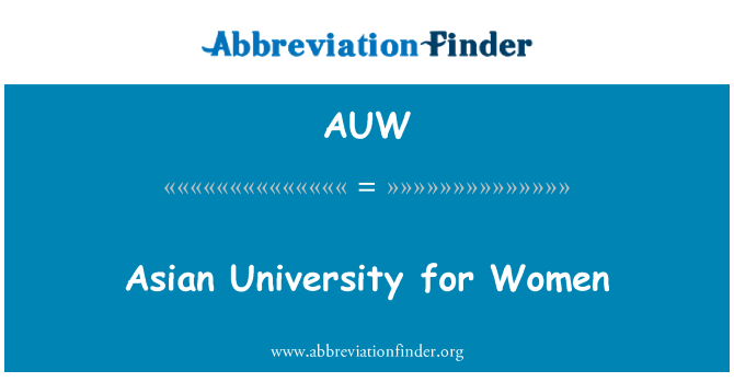 AUW: Asian University for Women