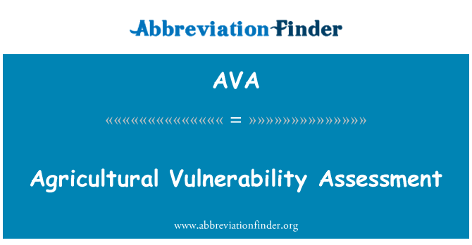 AVA: Agricultural Vulnerability Assessment