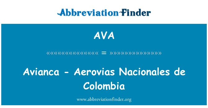 AVA: Avianca - Aerovias Nacionales de Colombia