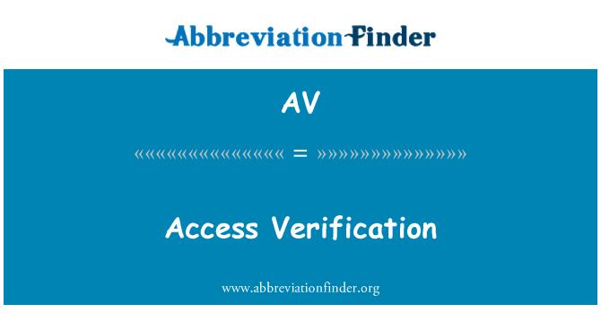 AV: Access Verification