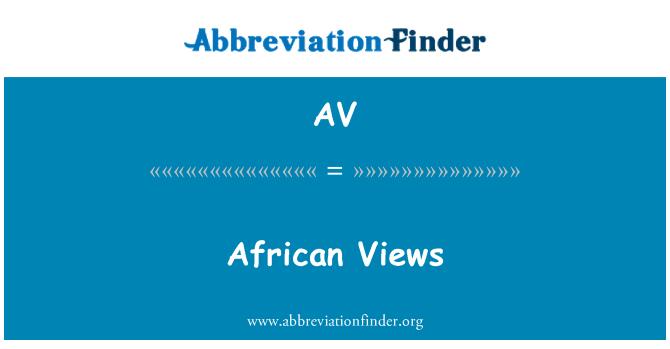 AV: African Views