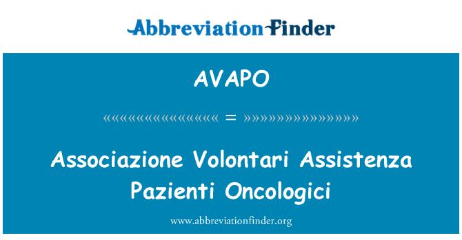AVAPO: Associazione Volontari Assistenza Pazienti Oncologici