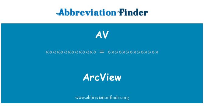 AV: ArcView