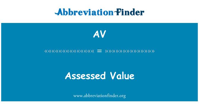AV: Assessed Value
