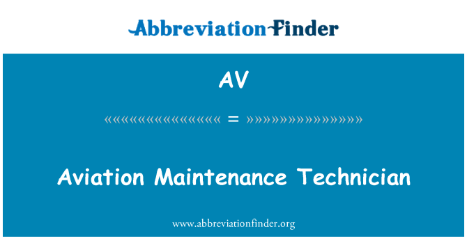 AV: Aviation Maintenance Technician