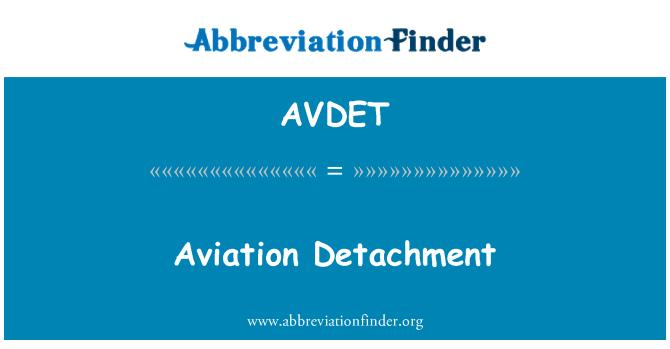 AVDET: Destacamento de aviación