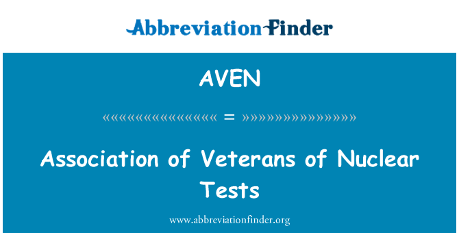 AVEN: Association of Veterans of Nuclear Tests