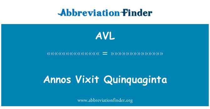 AVL: Annos Vixit Quinquaginta