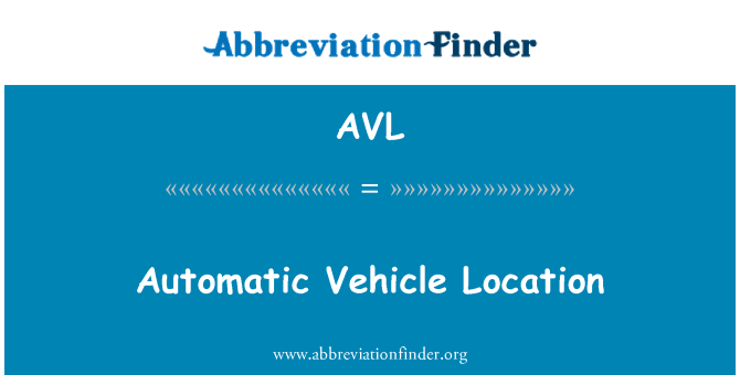 AVL: Automatic Vehicle Location