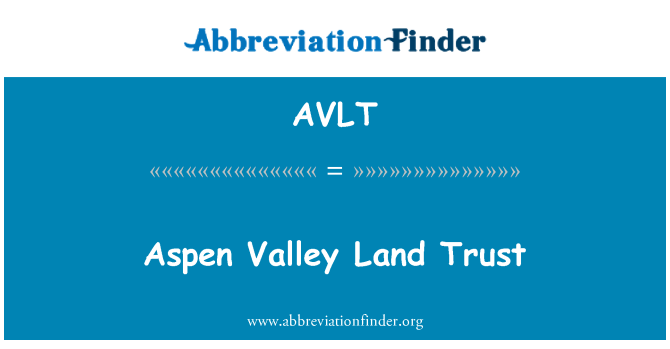 AVLT: Aspen Valley Land Trust