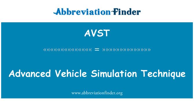 AVST: Gelişmiş araç simülasyon tekniği