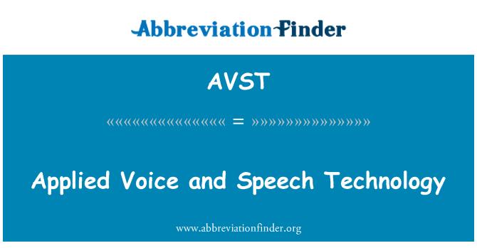 AVST: Uygulanan ses ve konuşma teknolojisi