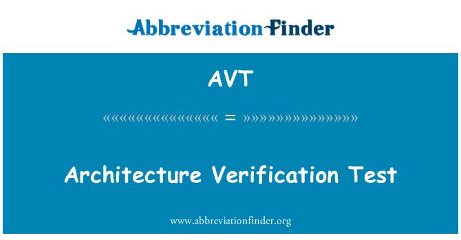 AVT: Architecture Verification Test