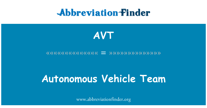 AVT: Autonomous Vehicle Team
