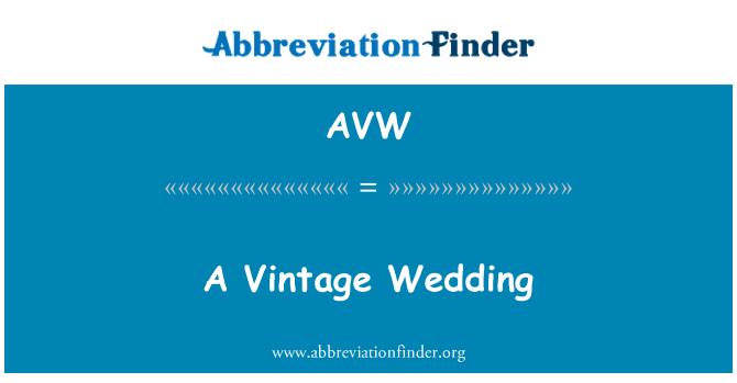 AVW: A Vintage Wedding