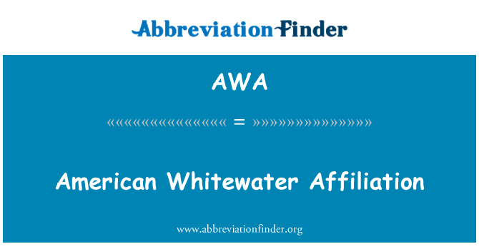 AWA: American Whitewater Affiliation