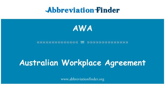 AWA: Australian Workplace Agreement