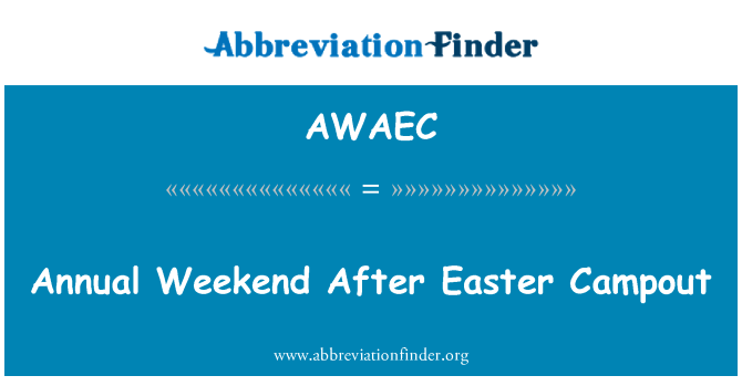 AWAEC: Annual Weekend After Easter Campout