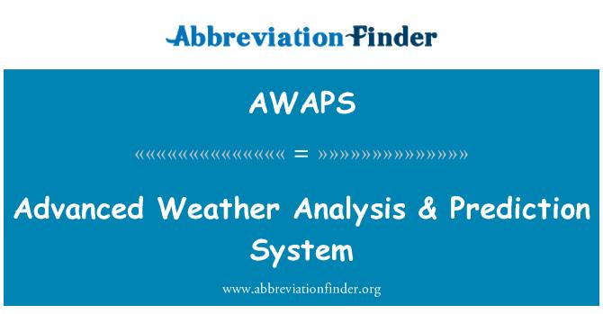 AWAPS: Advanced Weather Analysis & Prediction System