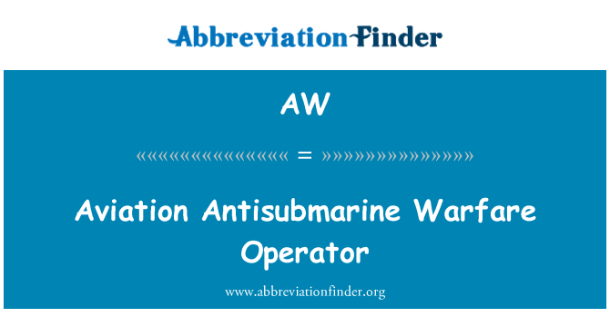 AW: Aviation Antisubmarine Warfare Operator