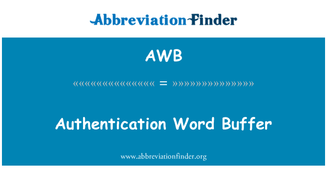 AWB: Authentication Word Buffer
