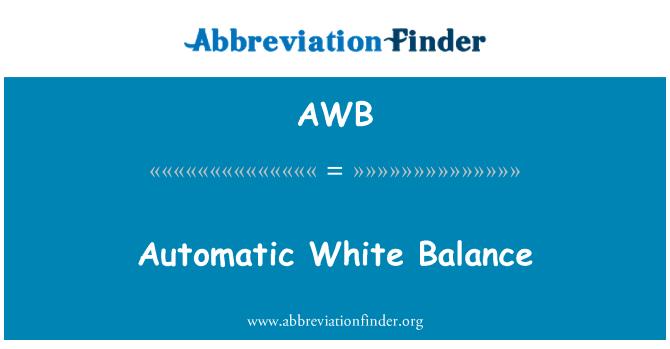 AWB: Automatic White Balance