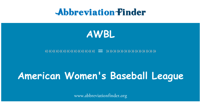 AWBL: American Women's Baseball League